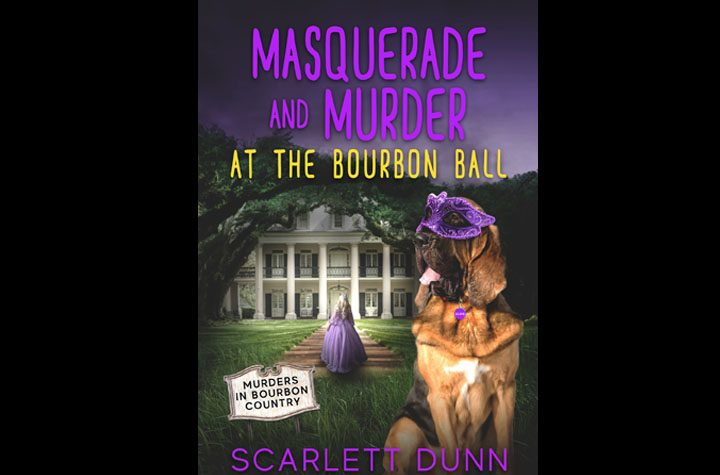 Masquerade and Murder At The Bourbon Ball